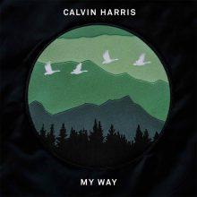 """CALVIN HARRIS udostępnia nowy utwór – """"MY WAY""""!"""