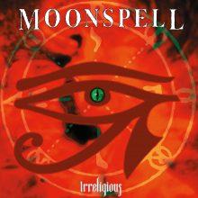 """Moonspell – """"Irreligious (Vinyl re-issue 2016)"""""""