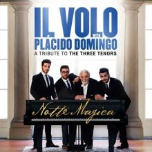 Il Volo – Notte Magica – A tribute to three tenors