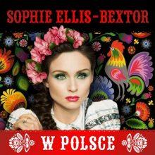 SOPHIE ELLIS-BEXTOR w Polsce! Spotkaj artystkę podczas jej pierwszego podpisywania płyt w Warszawie!