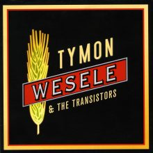 "Tymon & The Transistors – ""Wesele"""