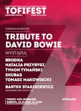 Koncert hołd Davidowi Bowie – 22 października w Toruniu w ramach Tofifest!