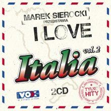 """Various – """"Marek Sierocki Przedstawia: I Love Italia 2 (Tylko Hity)"""""""