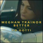 """Emocjonalny teledysk Meghan Trainor do singla """"Better"""" z udziałem Yo Gotti i Beau Bridgesa"""