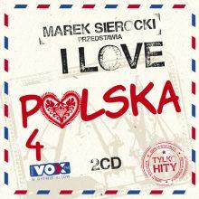 Various – Marek Sierocki Przedstawia: I Love Polska 4. Tylko Hity