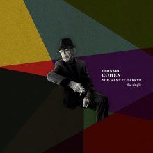 LEONARD COHEN w 82. urodziny ogłasza datę premiery nowej płyty i udostępnia nowy singiel!