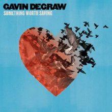 Gawin DeGraw – Something Worth Saving [LP]