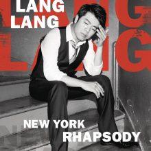New York Rhapsody / Lang Lang at Lincoln Center