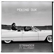 "PEKING DUK i ELLIPHANT razem w singlu ""Stranger""!"