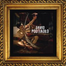 Dawid Podsiadło – Annoyance and Disappointment [LP]