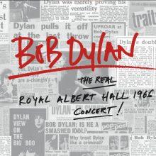 Bob Dylan – The Real Royal Albert Hall 1966 Concert