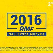 "Various – ""RMF FM Najlepsza Muzyka 2016"""