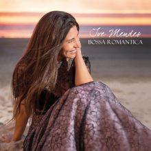 Ive Mendes – Bossa Romantica