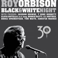 "Roy Orbison – ""Black & White Night 30"""