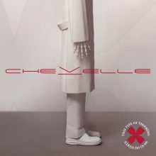 "Chevelle – ""This Type of Thinking (Could Do Us In)"" (LP)"