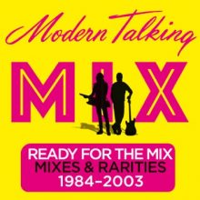 """Modern Talking – """"Ready For The Mix"""""""