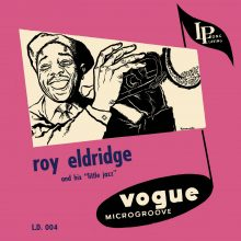 "Roy Eldridge – ""Roy Eldridge and His Little Jazz"""