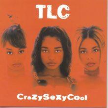 "TLC – ""CrazySexyCool"" (LP)"