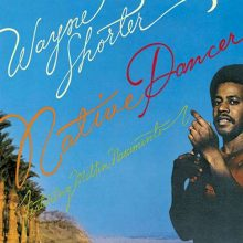 "Wayne Shorter – ""Native Dancer"""