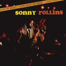 "Sonny Rollins – ""Our Man in Jazz"""