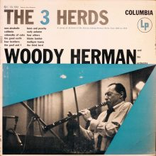 "Woody Herman & His Orchestra – ""The 3 Herds"""