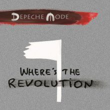 Depeche Mode – Where's The Revolution (Remixes) [CD]