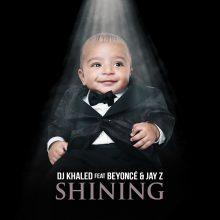 """DJ KHALED prezentuje nowy singiel """"Shining"""" z udziałem BEYONCÉ i JAYA Z !"""
