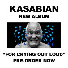 """For Crying Out Loud!"" – nowy album KASABIAN już 28 kwietnia!"