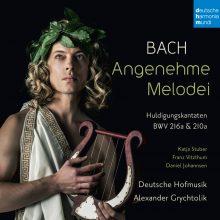 Bach: Angenehme Melodei (Huldigungskantaten, BWV 216a & 210a)