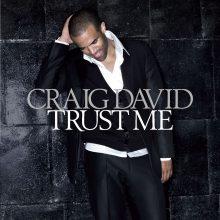 """Craig David – """"Trust Me"""""""