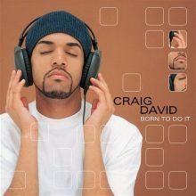 """Craig David – """"Born to Do It"""""""