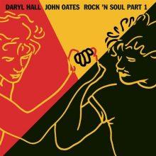 "Daryl Hall & John Oates – ""Rock N Soul Part 1"" (LP)"