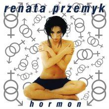 "Renata Przemyk – ""Hormon"""