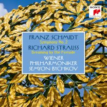 Schmidt: Symphony No. 2 – Strauss: Dreaming by the Fireside