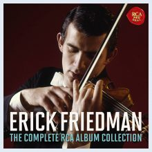 Erick Friedman – The Complete RCA Album Collection