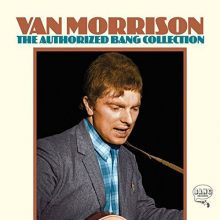 "Van Morrison – ""The Authorized Bang Collection"""