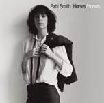 """Patti Smith – """"Horses (Classic Album)"""""""