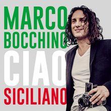 Marco Bocchino – Ciao Siciliano