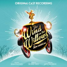 The Wind in the Willows (Original London Cast Recording)