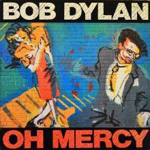 "Bob Dylan – ""Oh Mercy"" (LP)"