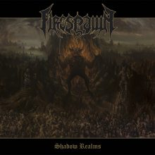 "FIRESPAWN – ""Shadow Realms"""