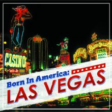 Various – Born In America: Las Vegas