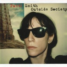 "Patti Smith – ""Outside Society"" (LP)"
