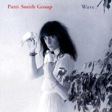 "Patti Smith Group – ""Wave"" (LP)"