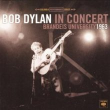 "Bob Dylan – ""Bob Dylan In Concert: Brandeis University 1963"" (LP)"