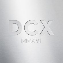 Dixie Chicks – DCX MMXVI