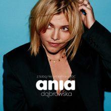 Ania Dąbrowska zapowiada nowe wydawnictwo i prezentuje nowy singiel!