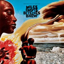 """Miles Davis – """"Bitches Brew (Classic Album)"""""""