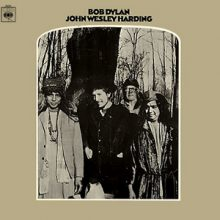 """Bob Dylan – """"John Wesley Harding ( Mono Version)"""" (LP)"""