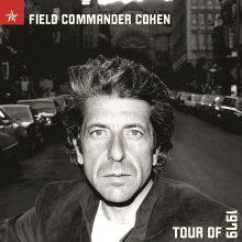 """Leonard Cohen – """"Field Commander Cohen: Tour of 1979"""" (LP)"""